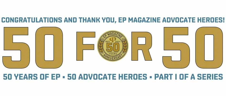 50 for 50: Congratulations and Thank You, EP Magazine Advocate Heroes!