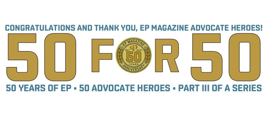 50 for 50 Part III: Congratulations and Thank You, EP Magazine Advocate Heroes!